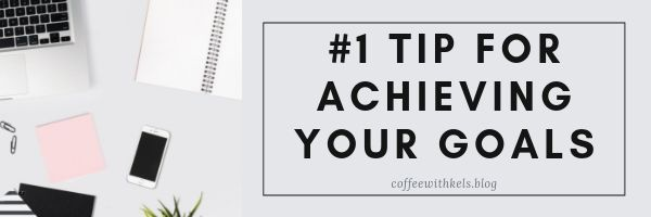 tip to achieving goals